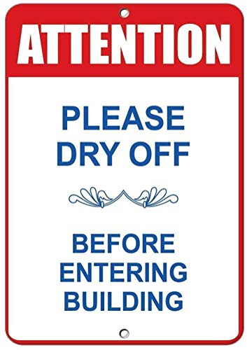 "DKISEE Blechschild aus Aluminium mit Aufschrift ""Attention Please Dry Off Before Entering"", 20,3 x 30,5 cm"