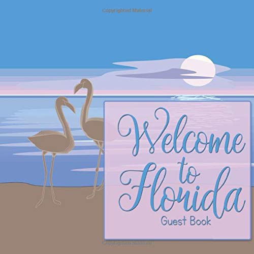 Welcome to Florida: Guest Book