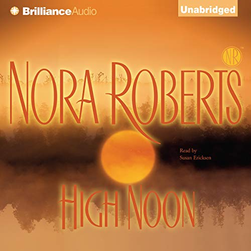 High Noon Audiobook By Nora Roberts cover art