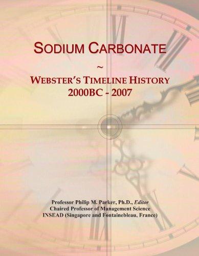 Sodium Carbonate: Webster's Timeline History, 2000BC - 2007