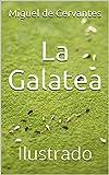 La Galatea: Ilustrado