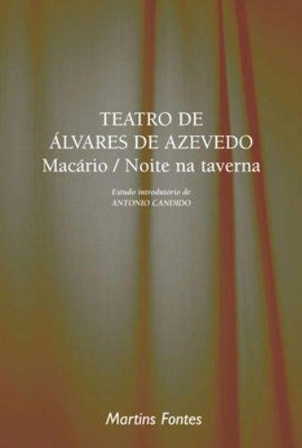 Teatro de Álvares de Azevedo: Macário/ Noite na Taverna