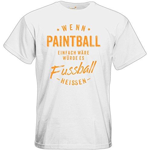 getshirts - RAHMENLOS® Geschenke - T-Shirt - Wenn Paintball einfach wäre würde es Fussball heissen - orange - white L
