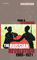 The Russian Revolution 1905-1921 (Oxford Histories)