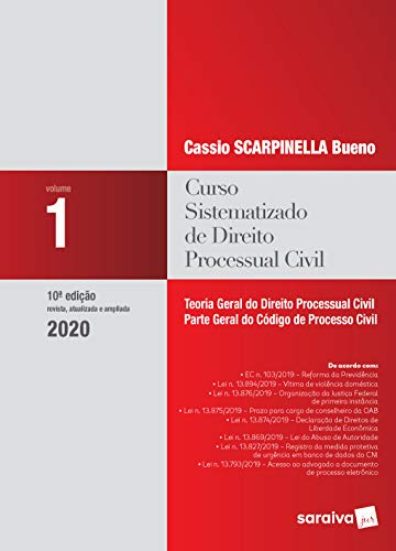 Curso Sistematizado de Direito Processual Civil - Vol 1 . 10ª Ed. 2020: Teoria Geral do Direito Processual Civil - Parte Geral do Código de Processo Civil: Volume 1