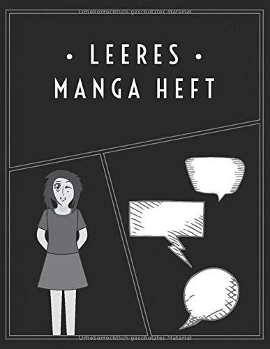 Leeres Manga Heft: Manga Skizzenbuch | Blanko Manga Heft | Vielzahl von Manga Raster Ohne Sprechblasen | Vielzahl von Manga Raster für Manga Zeichnen | Manga Papier | Manga Zeichenblock | 100 Seiten
