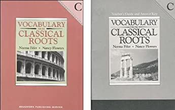 Vocabulary from Classical Roots C Student and Teacher's Guide/Answer Key