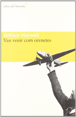 Van Venir Com Orenetes: II (Libros del Asteroide)