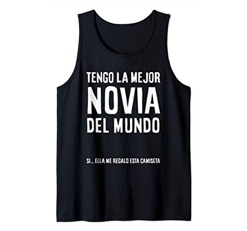 Mens Regalo Camiseta para Novio - Tengo La Mejor Novia Del Mundo Camiseta sin Mangas