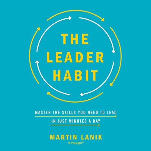The Leader Habit Audiobook By Martin Lanik cover art