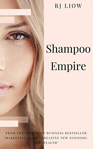 Shampoo Empire (Entrepreneurship Asia Business Series) (English Edition)