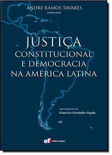 Justiça constitucional e a democracia na América Latina