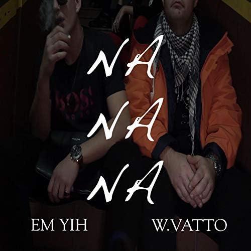 EM YIH & W.VATTO