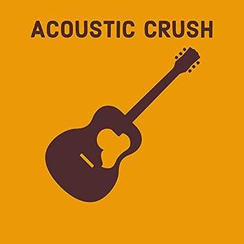 Acoustic Crush