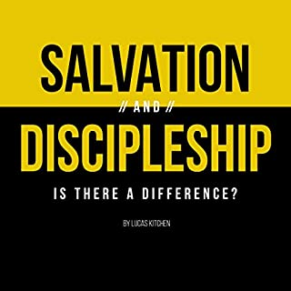 Salvation and Discipleship: Is There a Difference? cover art
