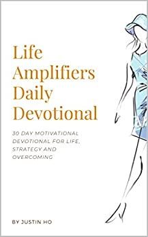 Life Amplifiers Daily Devotional by [Justin Ho]