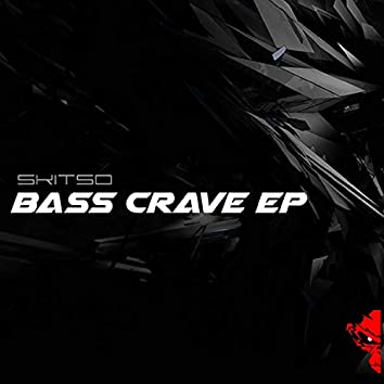 Bass Crave EP