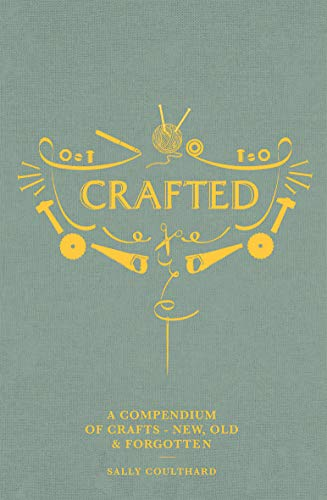 Coulthard, S: Crafted