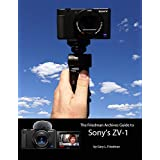 The Friedman Archives Guide to Sony's ZV-1 (English Edition)