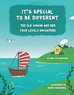 It's Special to be Different: The Old Woman and Her Four Lovely Daughters