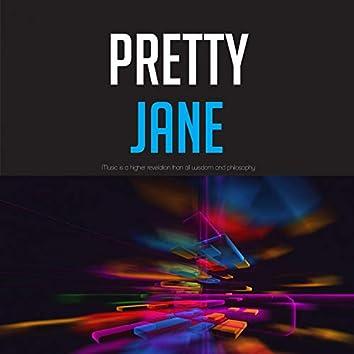Pretty Jane