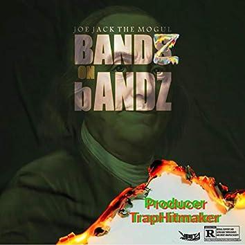 Bandz on Bandz