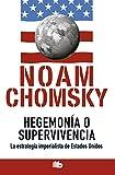 Hegemonía o supervivencia: La estrategia imperialista de Estados Unidos (No ficción)
