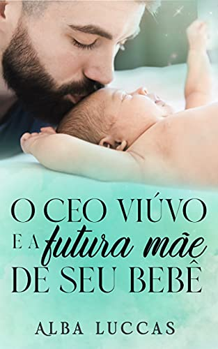 O CEO VIÚVO E A FUTURA MÃE DE SEU BEBÊ