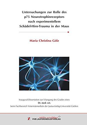 Untersuchungen zur Rolle des p75 Neurotrophinrezeptors nach experimentellem Schädel-Hirn-Trauma in der Maus (Edition Scientifique)