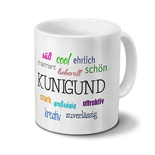 Tasse mit Namen Kunigund - Motiv Positive Eigenschaften - Namenstasse, Kaffeebecher, Mug, Becher, Kaffeetasse - Farbe Weiß