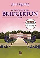 La chronique des Bridgerton: Tomes 3 & 4