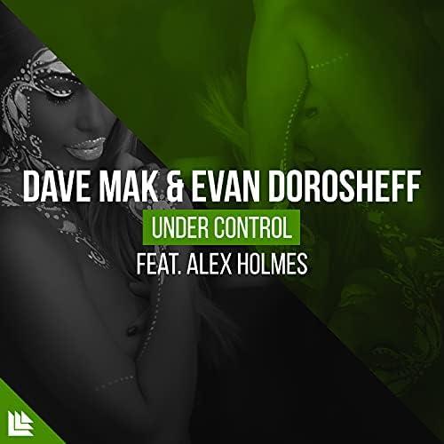 Dave Mak, Evan Dorosheff, Alex Holmes & Revealed Recordings