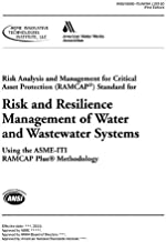 J100 Risk and Resilience Management of Water and Wastewater Systems: AWWA Standard