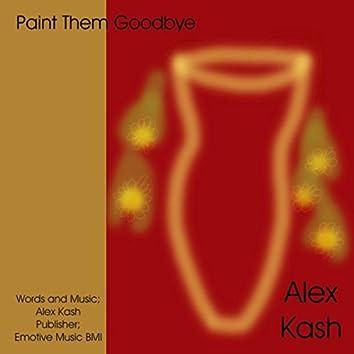 Paint Them Goodbye