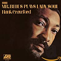 Mr. Blues Plays Lady Soul