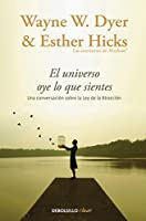 El Universo oye lo que sientes / Co-Creating at Its Best: A Conversation Between Master Teachers