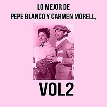 Lo Mejor de Pepe Blanco y Carmen Morell, Vol. 2
