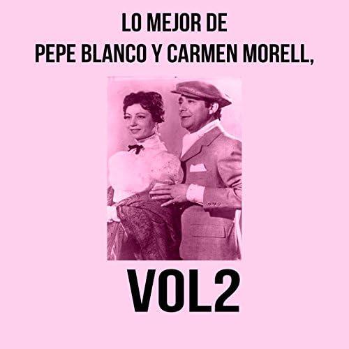 Pepe Blanco, Carmen Morell