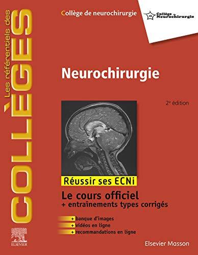 Neurochirurgie (les référentiels des collèges) (French Edition)