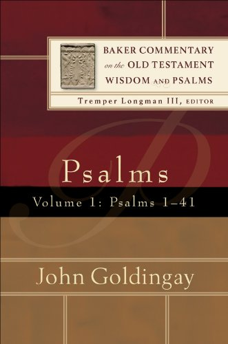 Psalms : Volume 1 (Baker Commentary on the Old Testament Wisdom and Psalms): Psalms 1-41 (English Edition)