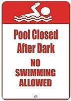 耐久性のある錆びの兆候、プールは暗闇の後に閉じられ、スイミングは許可されていません、錫の兆候アート鉄の絵金属プラークヴィンテージ壁の装飾ポスターハウスカフェレストランバー
