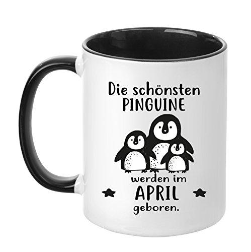 TassenTicker® - ''Die schönsten Pinguine Werden im April geboren'' -Geburtstags Tasse - hochwertige Qualität - Freundin - Schwester - Mama - Tochter - Nichte - Schatz - Geschenk (April)