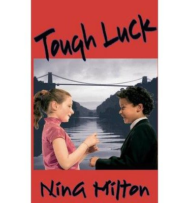 [ [ TOUGH LUCK BY(MILTON, NINA )](AUTHOR)[PAPERBACK]
