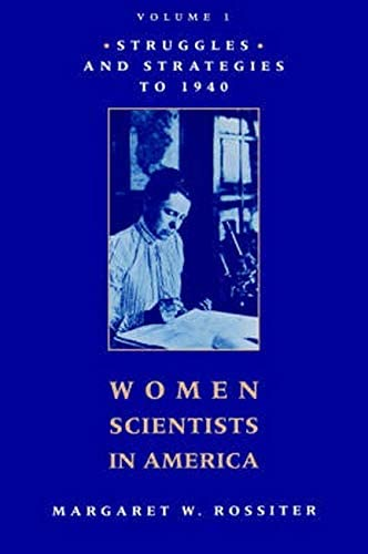 Women Scientists in America Struggles and Strategies to 1940 product image