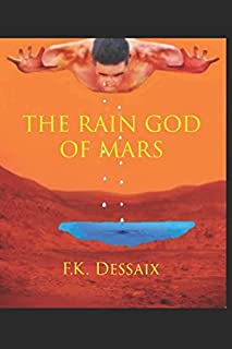 THE RAIN GOD OF MARS