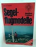 Segelflug-Modelle - Erich Rabe