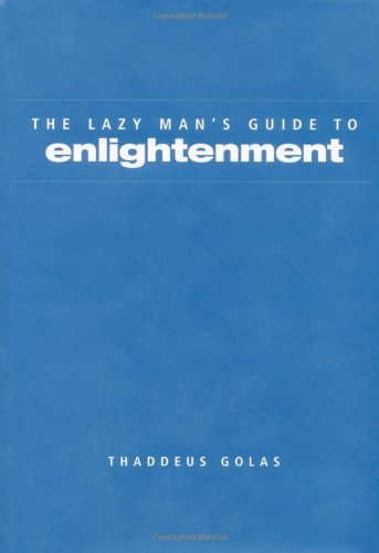 Lazy Man's Guide to Enlightenment (English Edition)