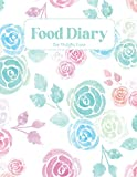 Food Diary for Weight Loss: Food Tracker Journal for Weight loss for women - One Year of Weekly & Monthly Tracking - Food Journal for Tracking Meals and Exercise
