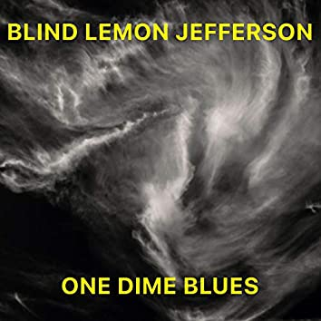 One Dime Blues (Remaster)