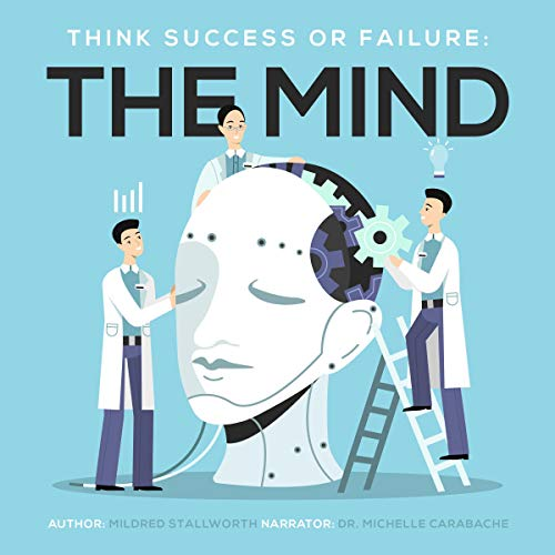 Think Success or Failure: The Mind audiobook cover art